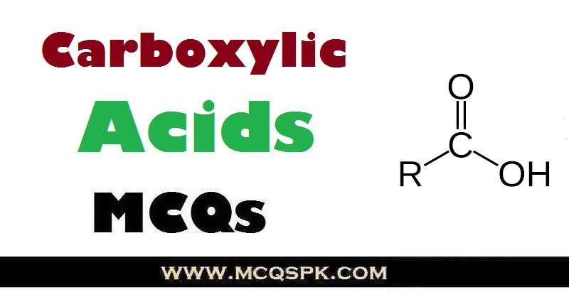 Carboxylic Acids MCQs