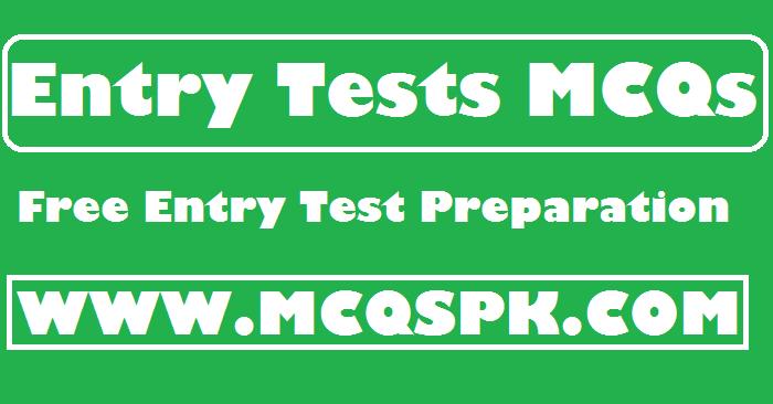 Entry Test Preparation MCQs