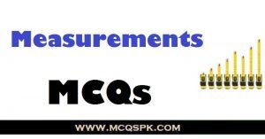 Measurements MCQs