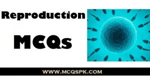 Reproduction MCQs