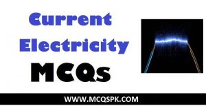 Current Electricity MCQs