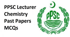 PPSC Lecturer Chemistry Solved Past Papers MCQs